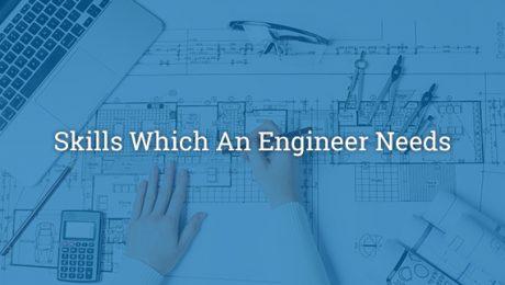 Skills Which An Engineer Needs-Skillplus India